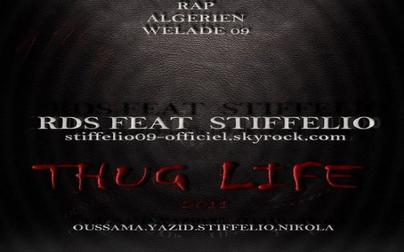 thug life / thug life '' Stiffelio & Nicola ft RDS ( oussama & yazid ) '' (2011)