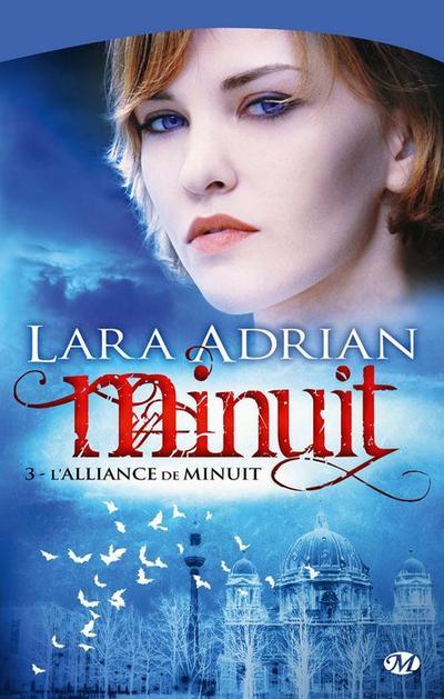 Lara Adrian - L'alliance de minuit