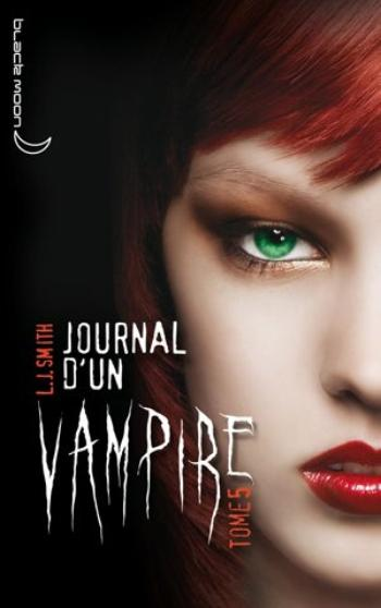 L.J. Smith - Journal d'un vampire 5