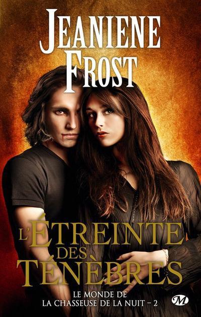 Jeaniene Frost - L'étreinte des ténèbres