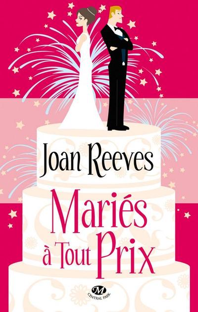Joan Reeves - Mariés à tout prix