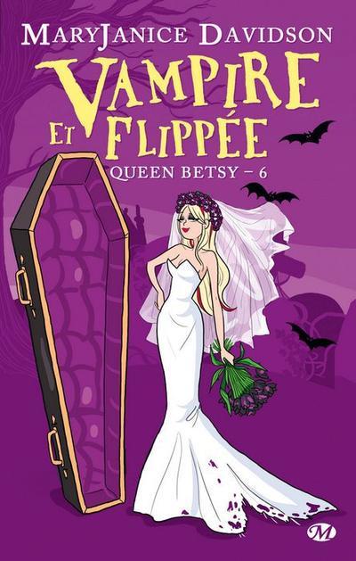MaryJanice Davidson - Vampire et flippée