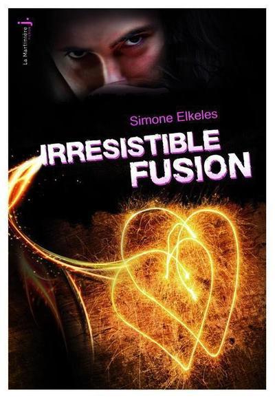 Simone Elkeles - Irrésistible fusion