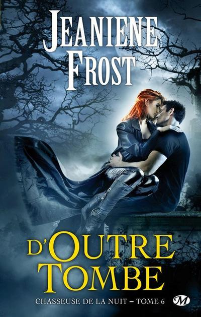 Jeaniene Frost - D'outre tombe