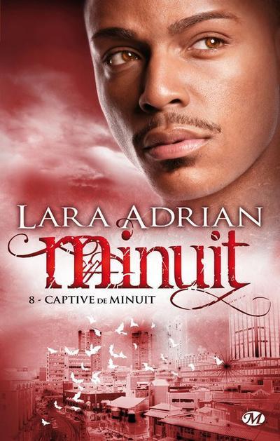 Lara Adrian - Captive de minuit