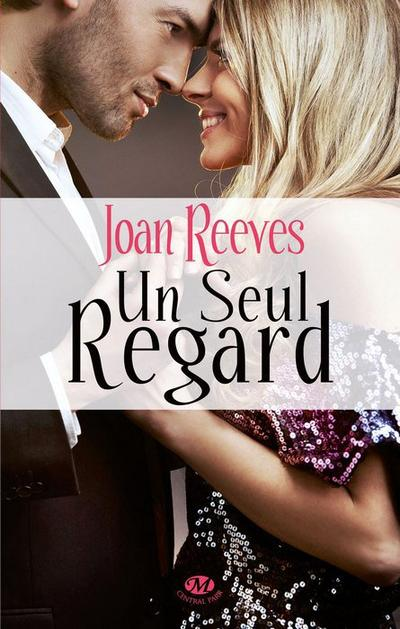 Joan Reeves - Un seul regard
