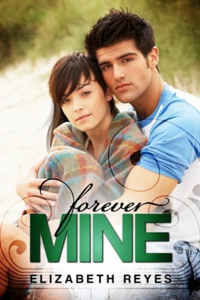 Elizabeth Reyes - Forever Mine