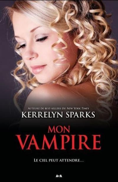 Kerrelyn Sparks - Mon vampire