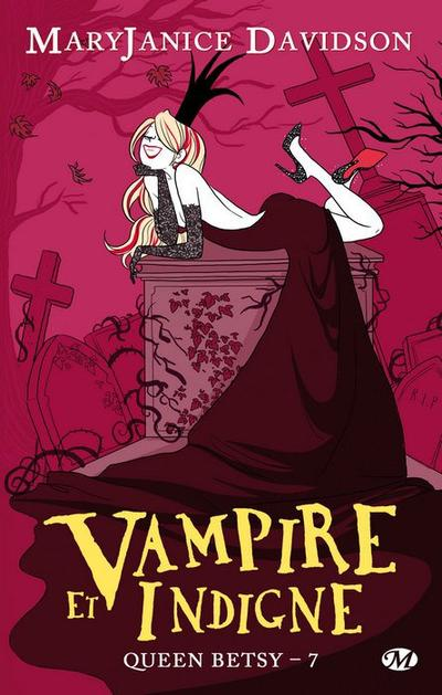 MaryJanice Davidson - Vampire et indigne