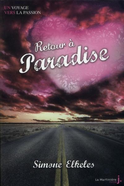 Simone Elkeles - Retour à Paradise
