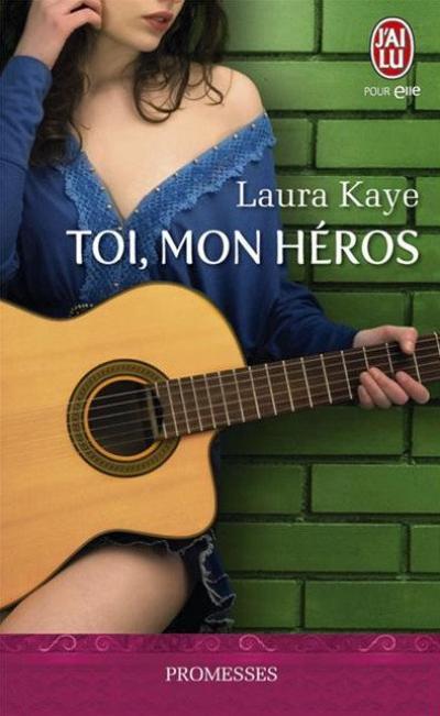 Toi, mon héro - Laura Kayes