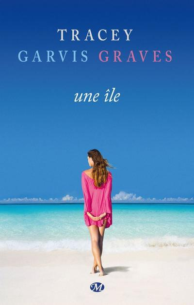 Tracey Garvis-Graves - Une île
