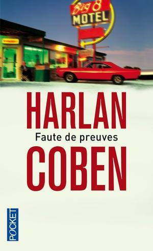 Fautes de preuves de Harlan Coben.