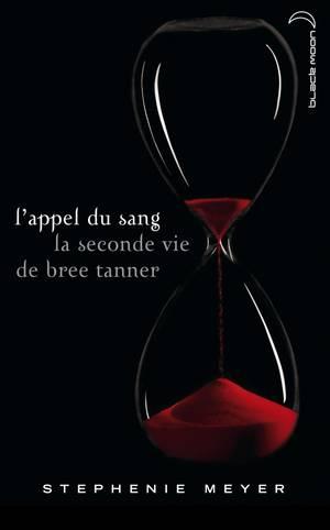 l'appel du sang, la seconde vie de bree tanner de Stephenie Meyer