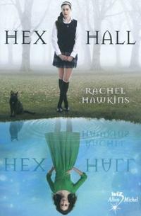 Hex Hall, tome 1 de Rachel Hawkins __★★★★★