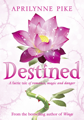 Wings, tome 4 : Destined d'Aprilynne Pike