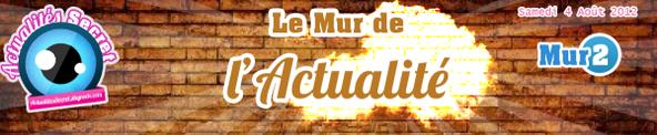 MUR 2 - LE MUR DE L'ACTUALITÉ