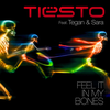 DJ Tiestö feat Tegan et Sara - I feel it in my Bones