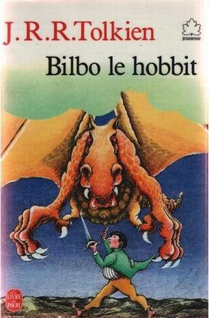 ~ Bilbo le Hobbit ; Tolkien