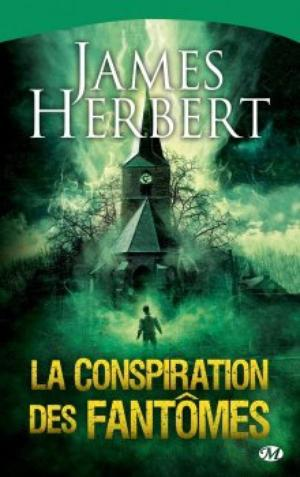 ~ La Conspiration des Fantômes ; Herbert