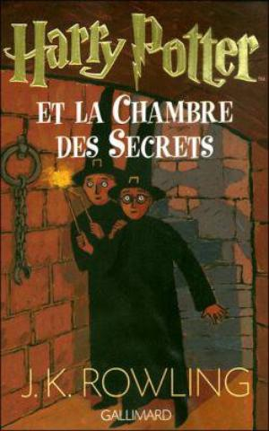 ~ Harry Potter, Tome 2 : Harry Potter et la Chambre des Secrets ; Rowling