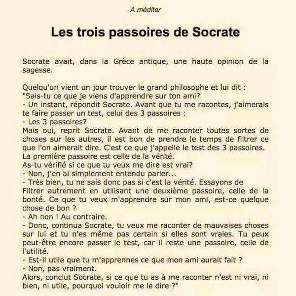 Les 3 passoires de Socrate...