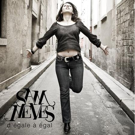 """D'EGALE A EGAL"" LE 1ER ALBUM DE SAM NEVES"