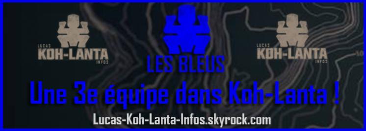 #NEWS: Les bleus débarquent dans Koh-Lanta !