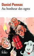 Daniel Pennac - Au bonheur des ogres