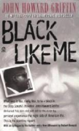 J.H. Griffin - Dans la peau d'un Noir