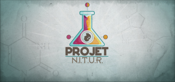 Le Projet N.I.T.U.R.... WTF? (c'est le cas de le dire --')
