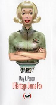 L'héritage Jenna Fox, Mary E. Pearson