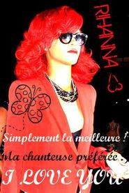 Rhiannaa <3 Unee Chanteusee Magnifiquee