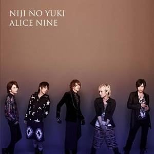 Alice Nine : Niji No Yuki !! Covers + PV