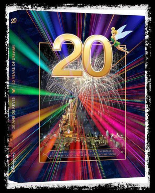 20 ans de rêves, le livre inédit sur Disneyland Paris