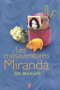test 1 : Les mésaventures de Miranda