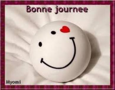 BONNE JOURNEE A TOUS !