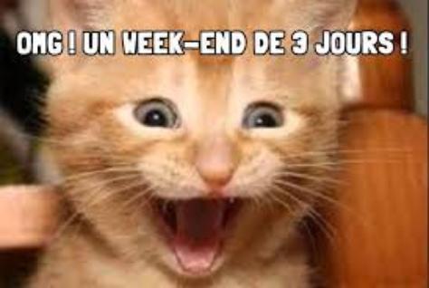 BON WEEKEND !