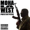 Moha La West - Pris Au Piège