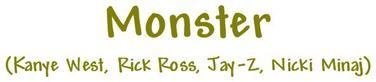 Monster (Ft. Kanye West, Rick Ross et Jay-z)