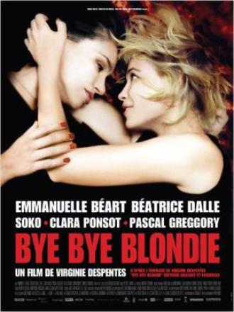 Bye Bye Blondie (Virginie Despentes, 2012)