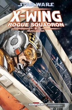Revue de comics : X-Wing Rogue Squadron T.2 - Darklighter