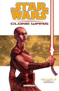 Revue de comics : Clone Wars Vol.8 - Obsession