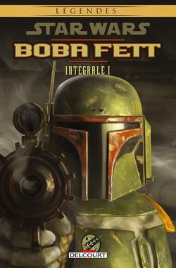 Revue de comics : Boba Fett - Intégrale 1