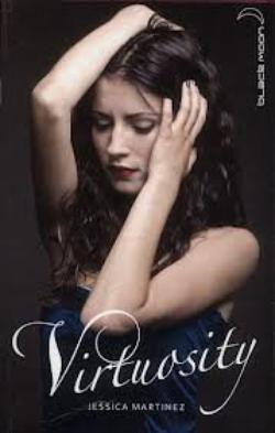 Virtuosity - Jessica Martinez