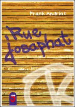Rue Josaphat - Frank Andriat