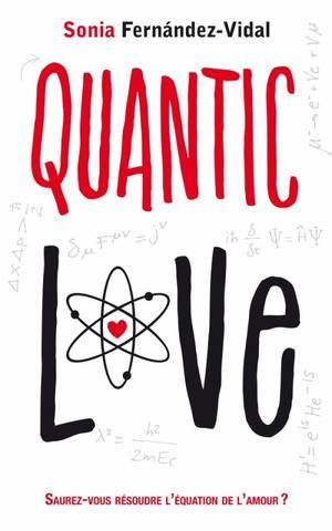 Quantic love - Sonia Fernandez Vidal