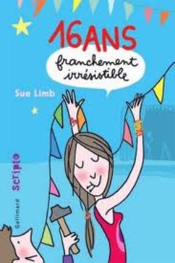 ~16 ans franchement irrésistible ◘ Sue Limb~