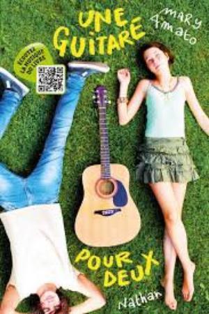 • Une guitare pour deux - Mary Amato •