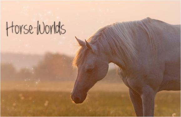 Pour Horse-Worlds